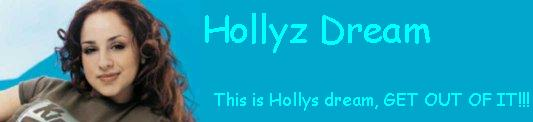 click the picture to enter Hollyz Dream!